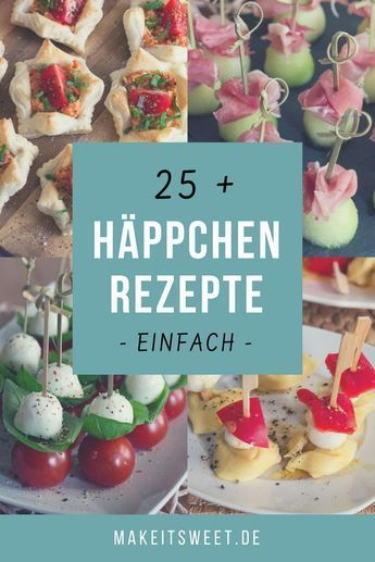 Photo of Snacks and finger food – MakeItSweet.de