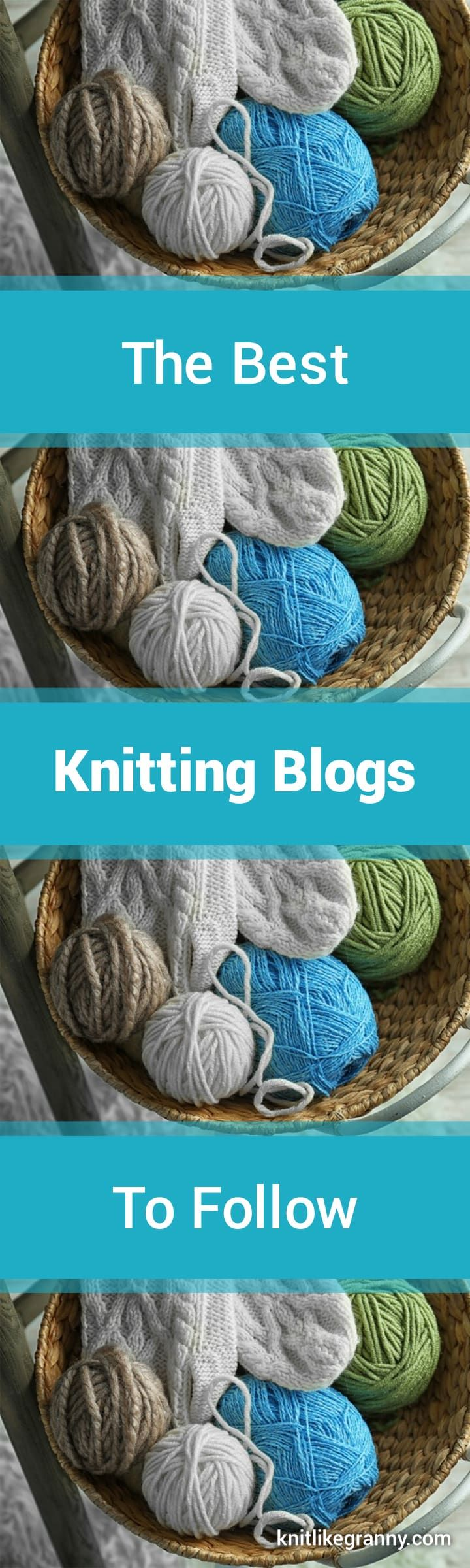 The Top 100 Best Knitting Blogs To Follow In 2018 Pinterest
