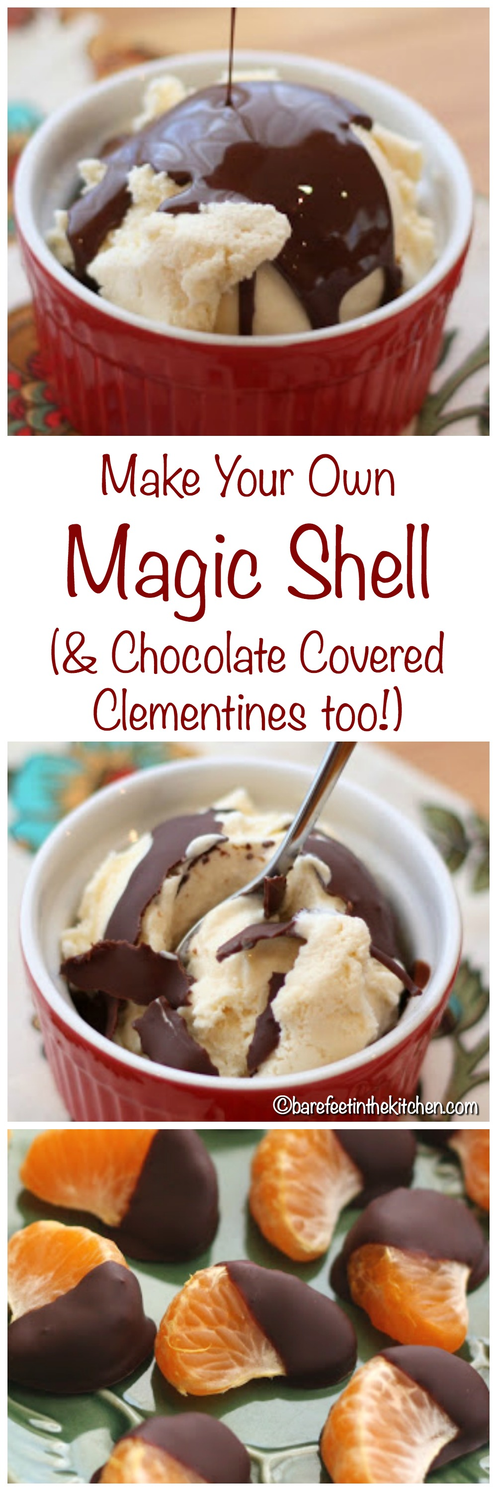 Make your own Magic Shell and then try the Chocolate Covered Clementines! They just might be your favorite treat this winter. Get the recipes at barefeetinthekitchen.com
