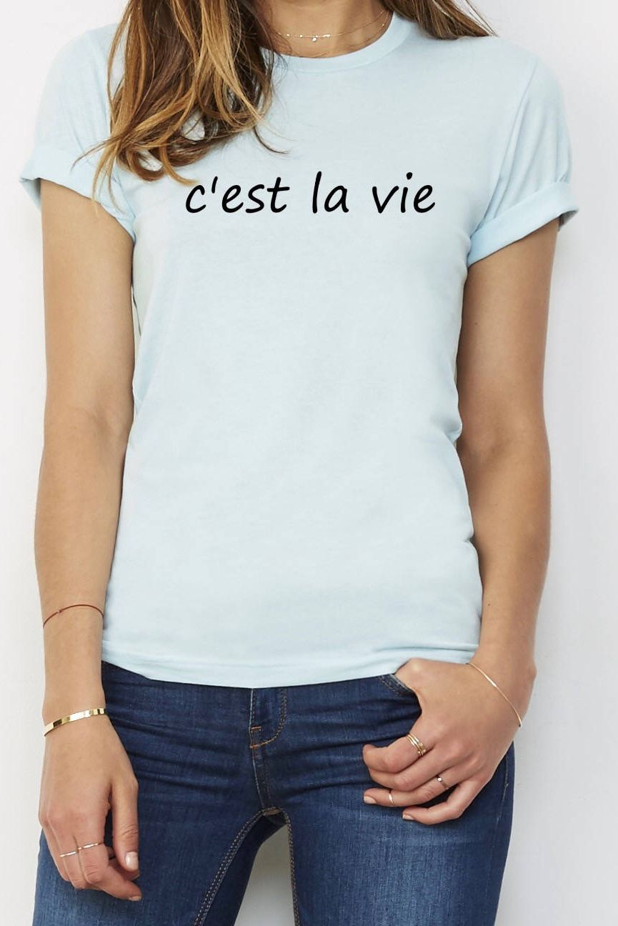Cu0027est La Vie Womenu0027s Tshirt, Lots Of Colors Available, Cu0027est La Vie Graphic  Tee, French Saying Womenu0027s Shirt