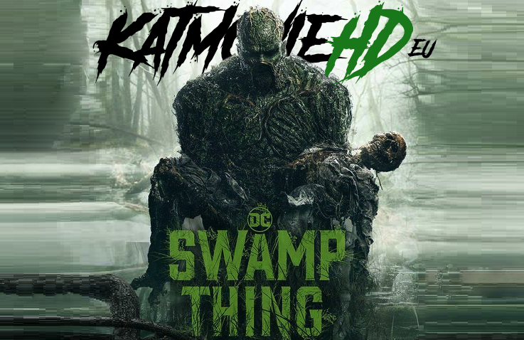 Swamp Thing S01 (Season 1) Complete 480p 720p 1080p HD [ All