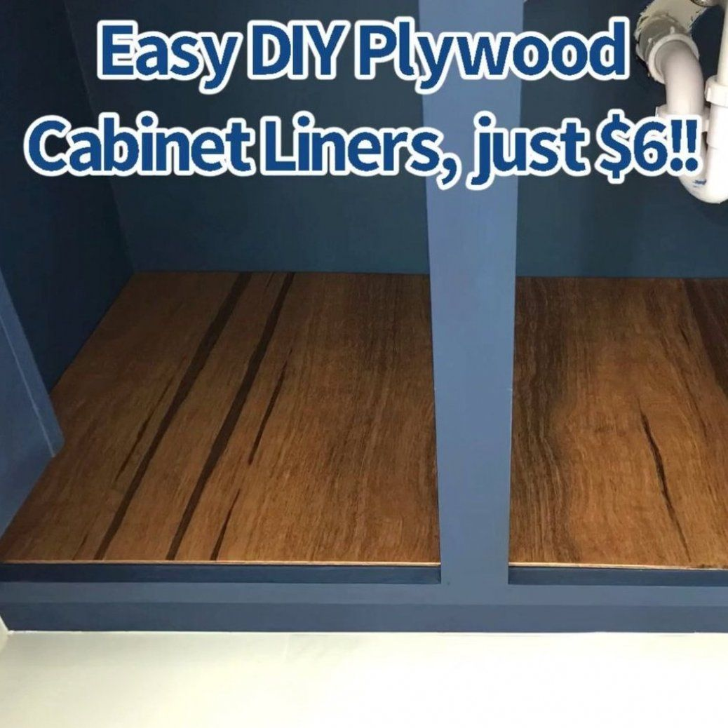 Make Cheap Quick And Easy 1 4 Plywood Liners With 6 Luaun Board From Your Local Big Box They Look Beautif In 2020 Cabinet Liner Vanity Makeover Plywood Cabinets