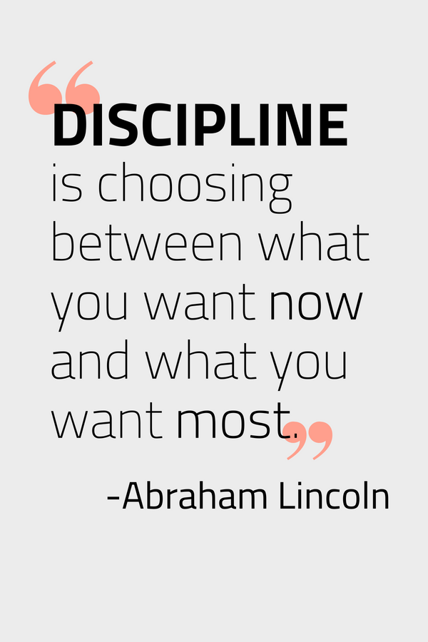 Discipline is choosing between what you want now and what you want most. - Abraham Lincoln | define discipline | discipline quotes | self discipline | discipline yourself | productivity quotes | motivational quotes | inspirational quotes | time management quotes #discipline