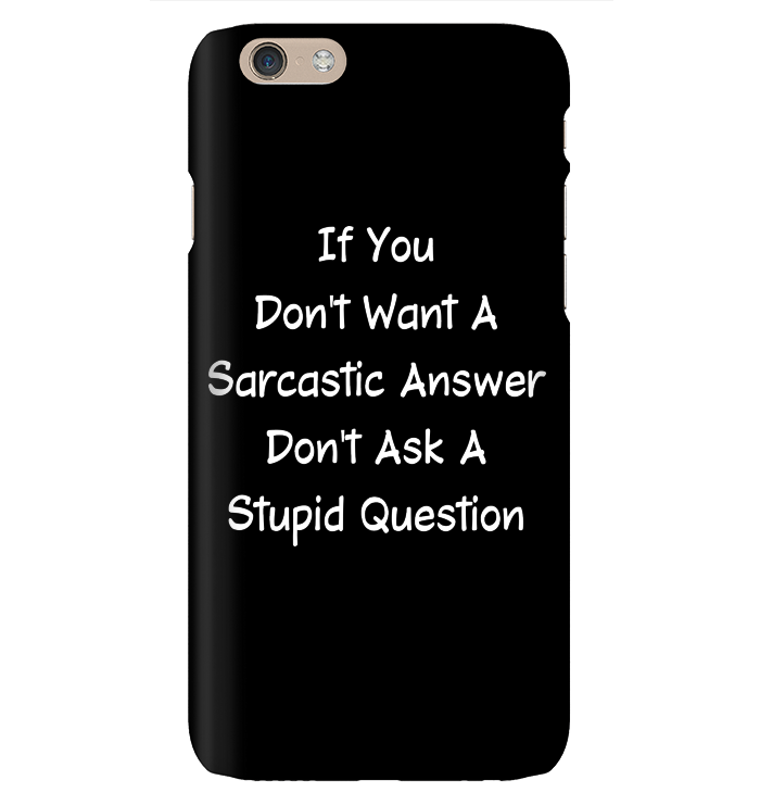 If You Don't Ask A Sarcastic Answer   Funny Shirts   Funny Mugs  Funny T Shirts For Woman And Man