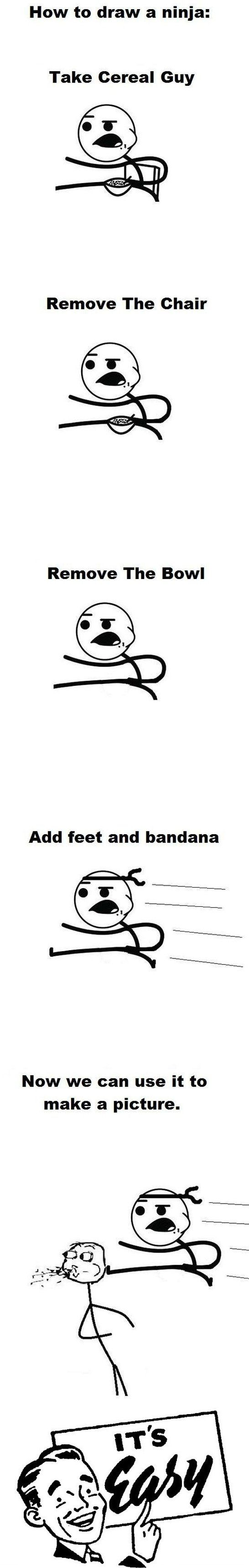 Easy Ninja Funny Pictures Quotes Memes Funny Images Funny Jokes Photos Cereal Guy Funny Really Funny