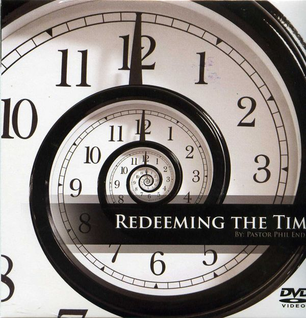 Redeeming The Time Eph. 5:16