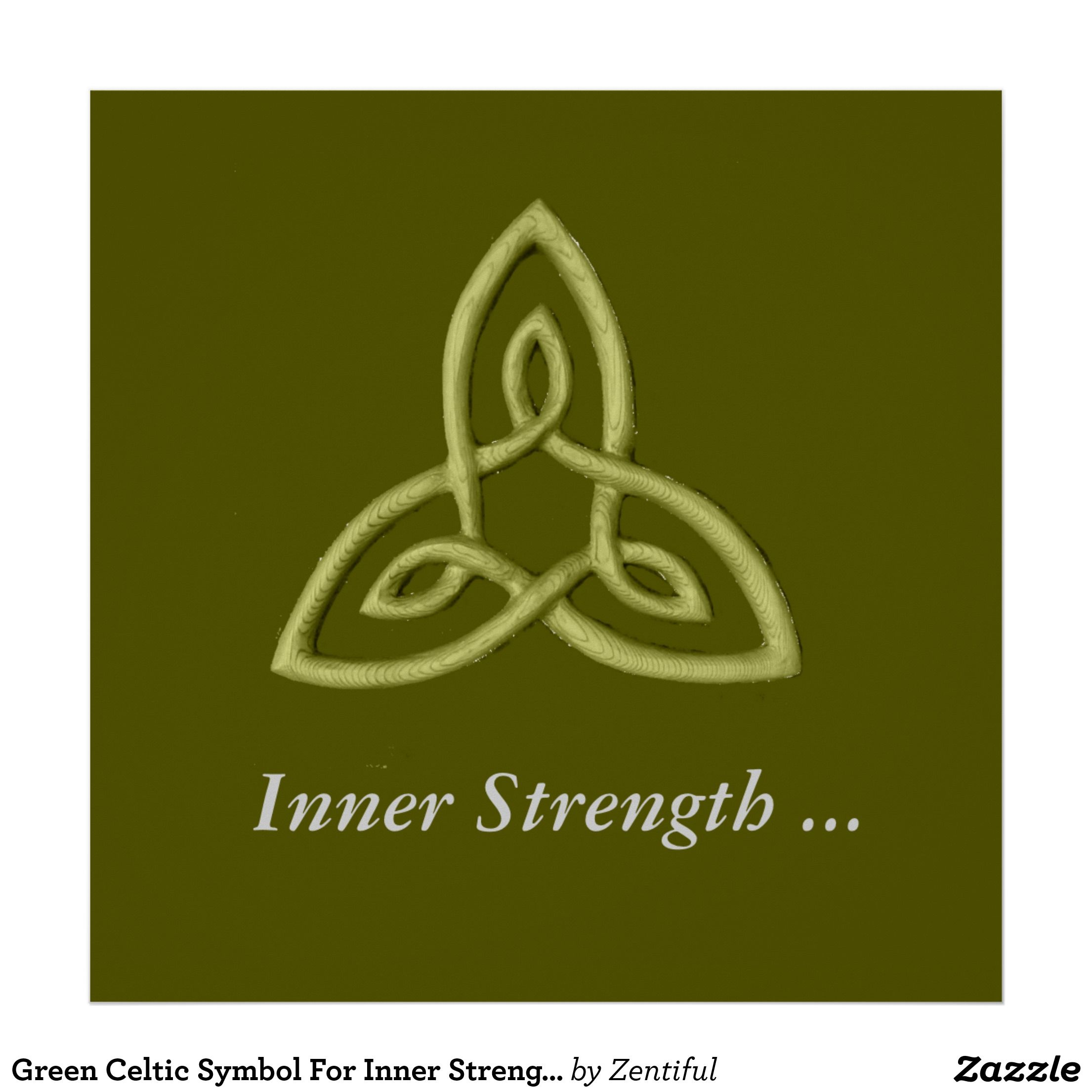 Green celtic symbol for inner strength poster tattoos green celtic symbol for inner strength poster biocorpaavc Image collections