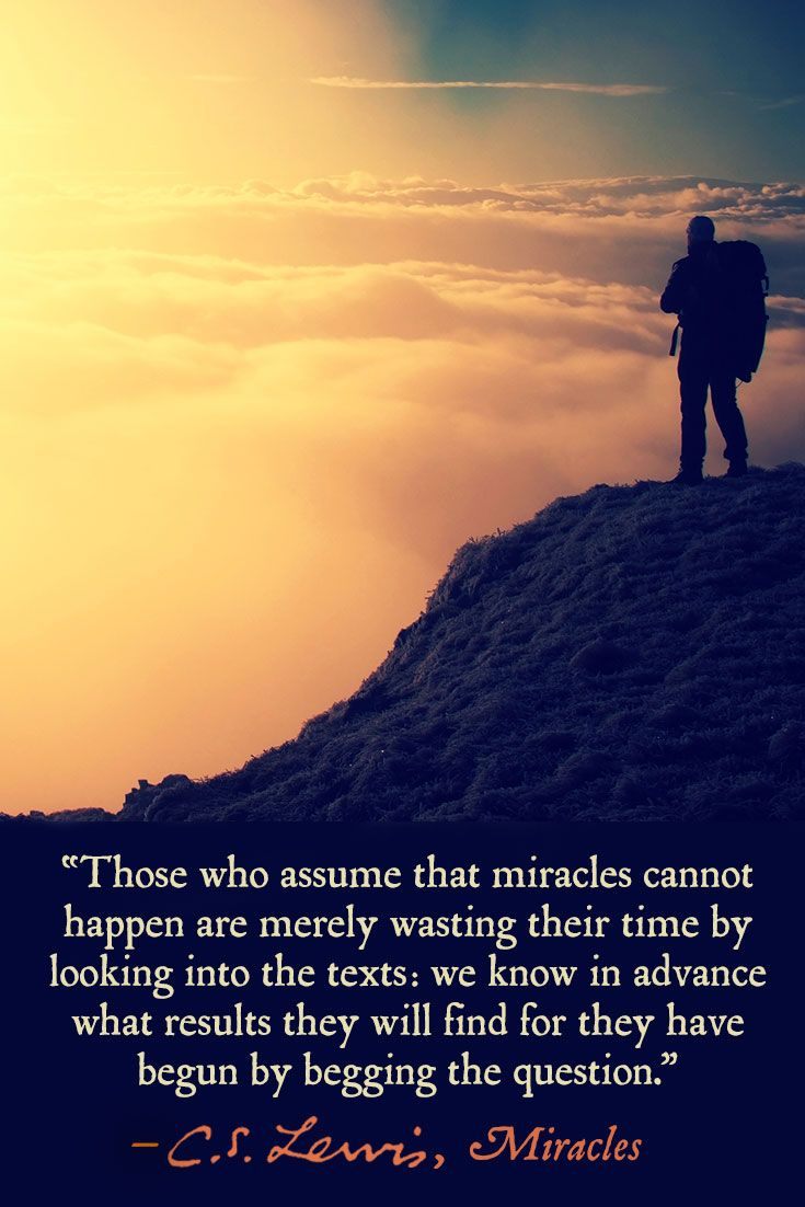 From Miracles By C S Lewis Cs Lewis Quotes Cs Lewis Scripture Quotes