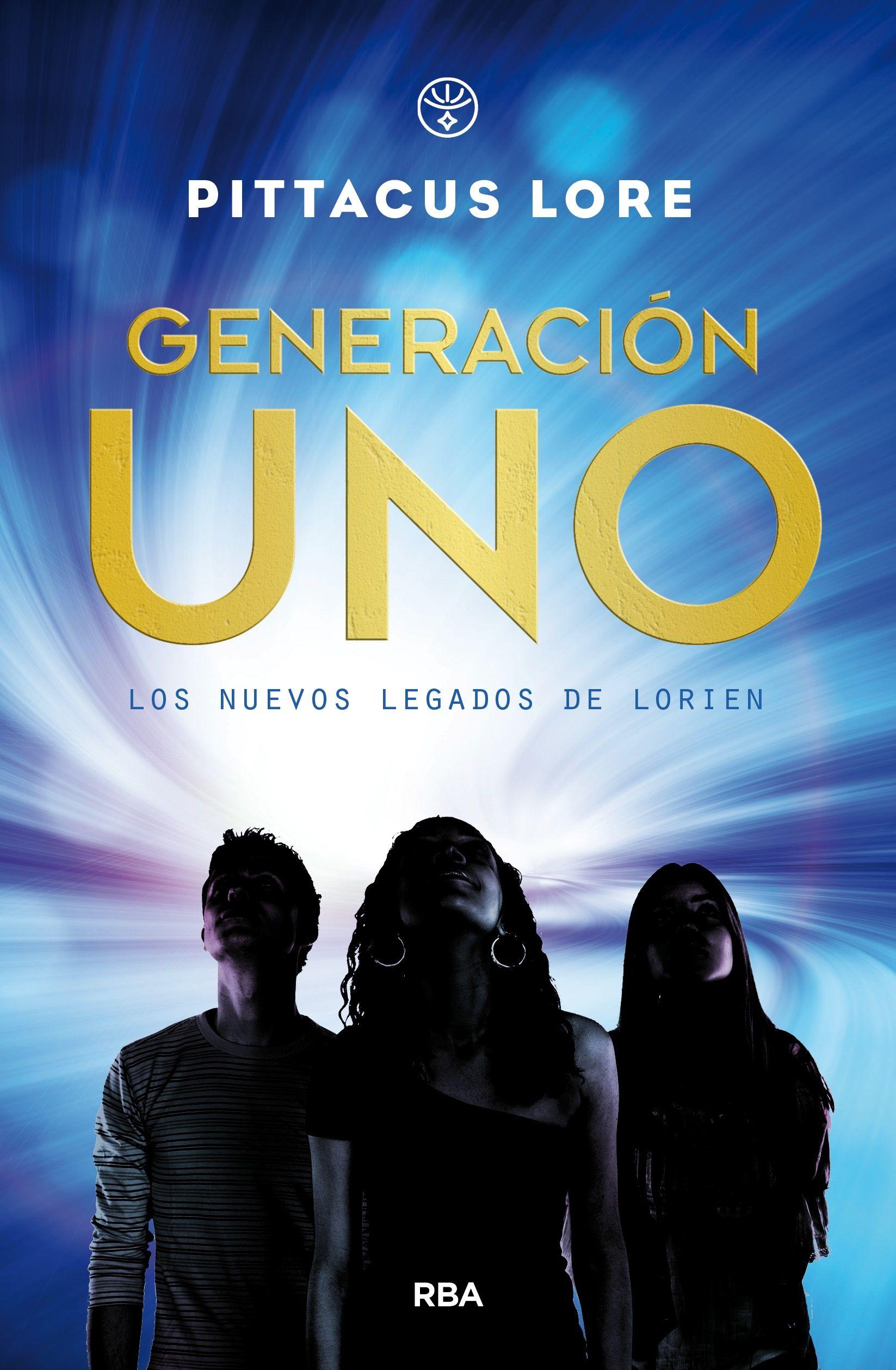 Generación uno (Los nuevos Legados de Lorien, 1) - Pittacus Lore