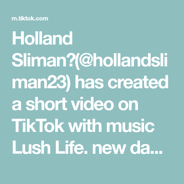 Holland Sliman Hollandsliman23 Has Created A Short Video On Tiktok With Music Lush Life New Dance Challenge Make Sure To Ta The Originals Video Cuisine
