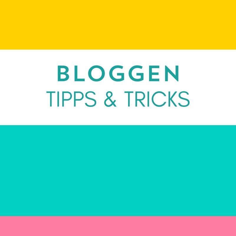 Tipps für Blogger | Blog Tipps | Blog starten | bloggen