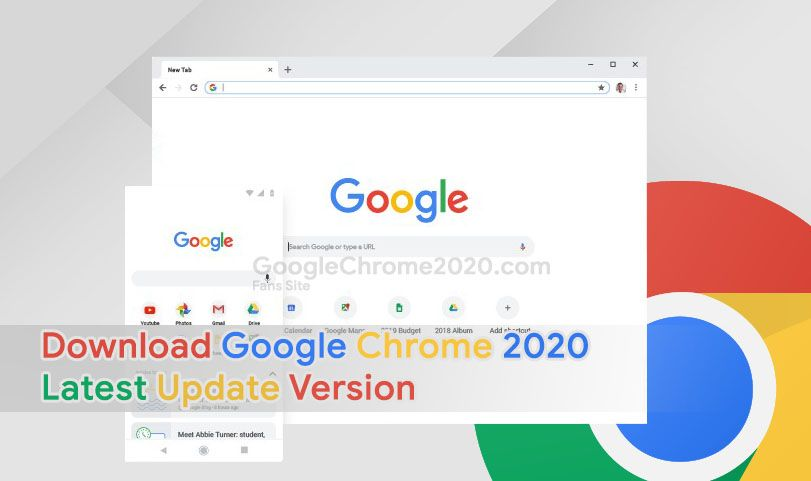Download Google Chrome 2020 Latest Update Version With Images