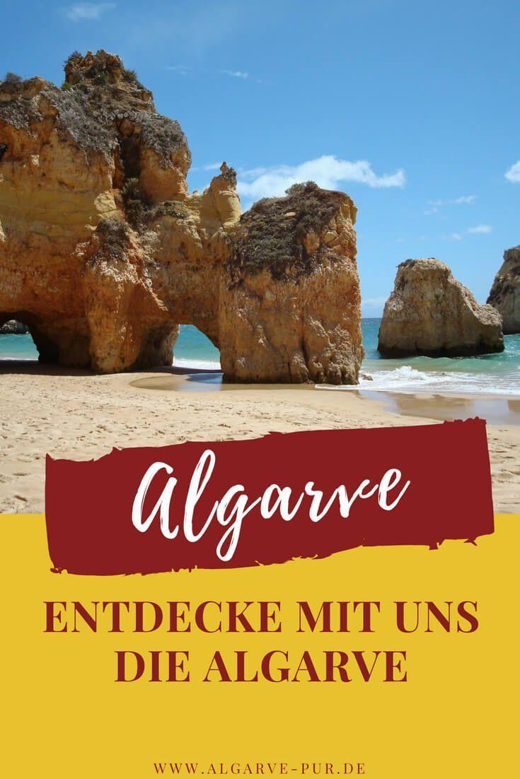 Entdecke Mit Uns Die Algarve Und Mache Urlaub Im Suden Portugals