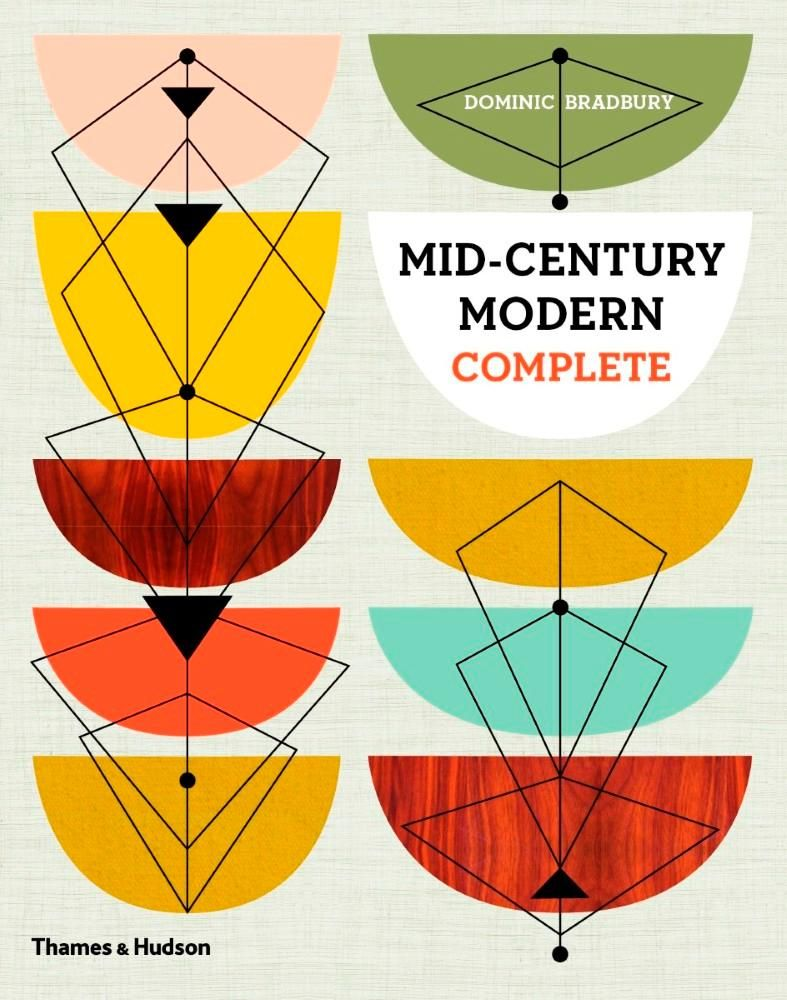 Mid century modern complete dominic bradbury graphic design typography illustration - Mid century designers ...