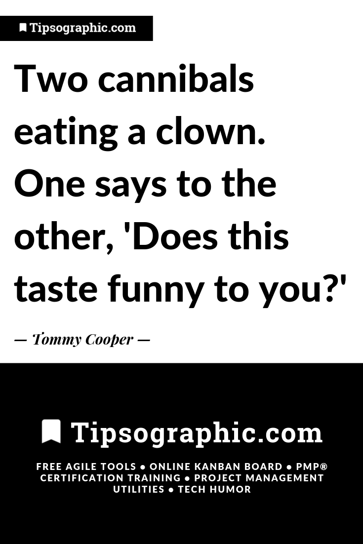 Don T Read This If You Re A Clown Seriously Hilarious Jokes On Tipsographic Com Work Ethic Quotes Project Management Quotes Ethics Quotes
