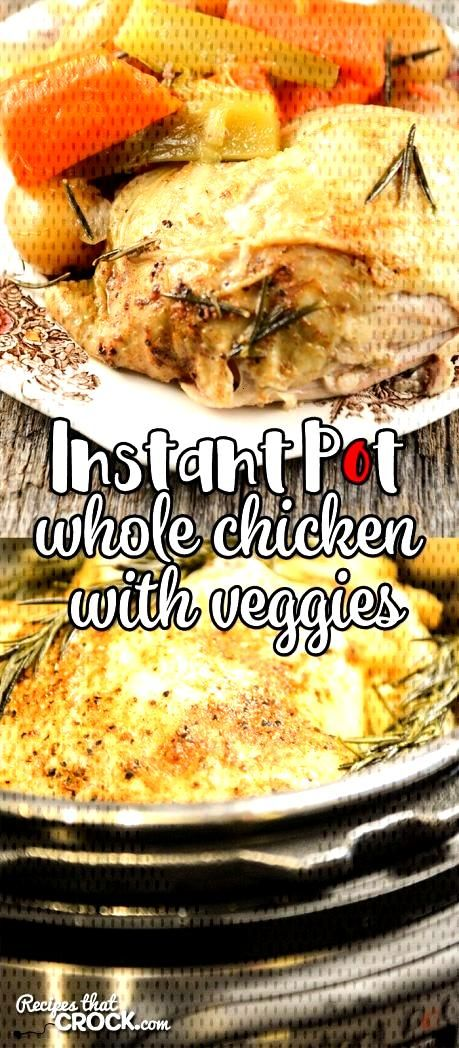 Are you looking for good Instant Pot Recipes? This Whole Chicken with Vegetables Electric Pressure
