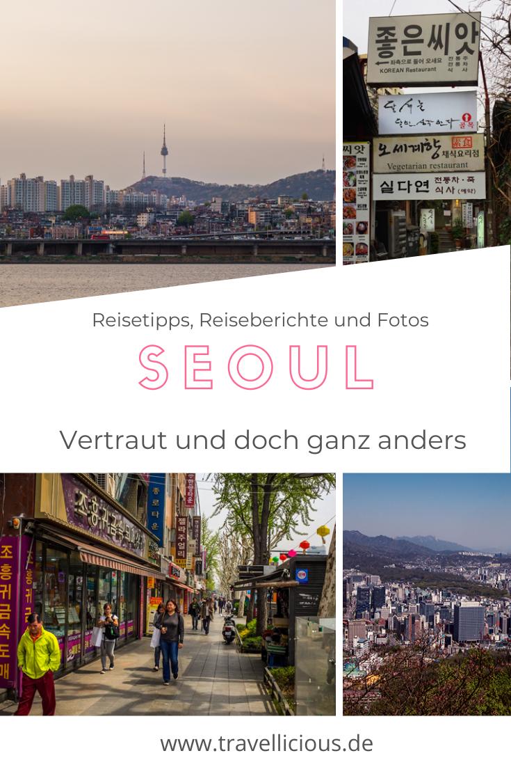 Seoul Vertraut Und Doch Ganz Anders In 2020 Seoul Reiseziele Reisen