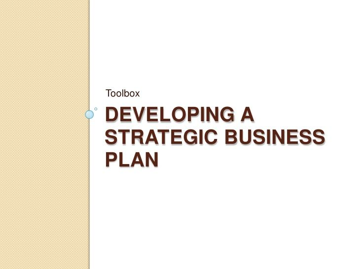 Toolbox DEVELOPING A STRATEGIC BUSINESS PLAN BizDev Pinterest - business development plan template