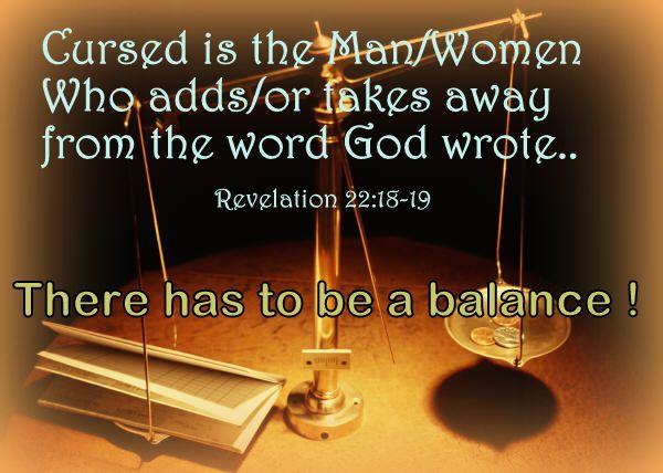 Revelation 22:18-19 King James Version (KJV) 18 For I