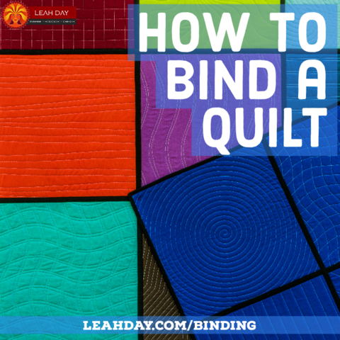 How To Bind A Quilt By Machine Free Video Tutorial With Leah Day Leahday Com Beginner Quilt Tutorial Quilting Tutorials Quilt Binding
