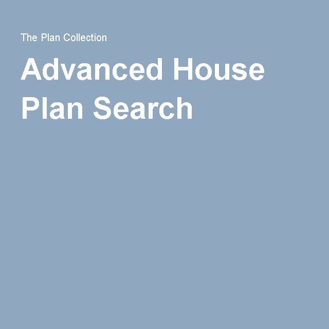 Advanced House Plan Search House Plan Search How To Plan House Plans