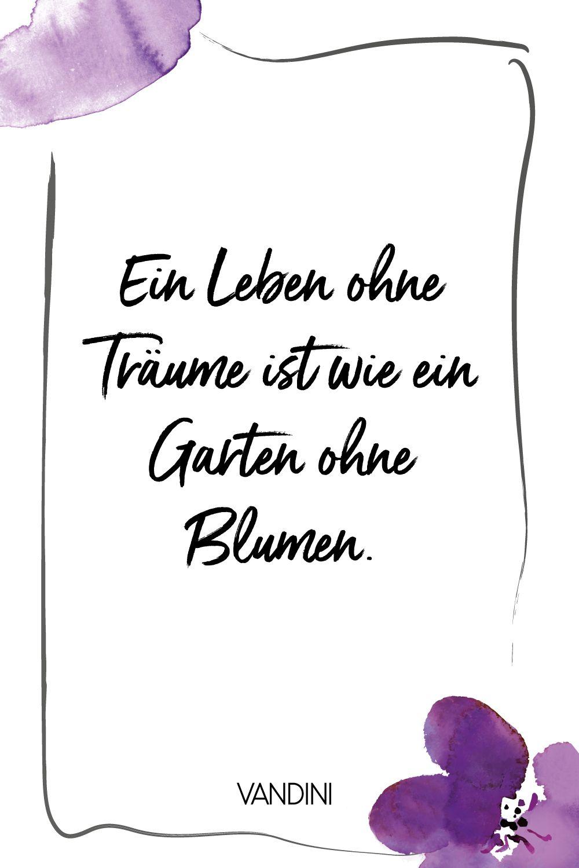 SPRUCH // inspirierende Zitate, Zitate Blumen, Zitate kurz, Zitate Leben, Zitate Träume #wahreworte