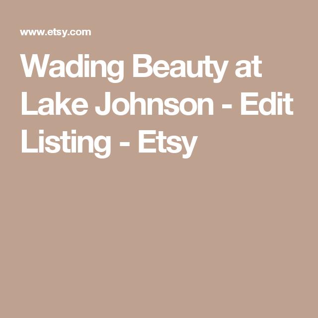 Wading Beauty at Lake Johnson -    Edit Listing  - Etsy
