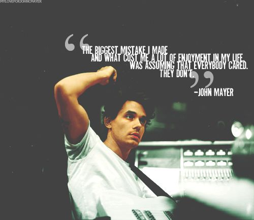 #johnmayer #quotes #life