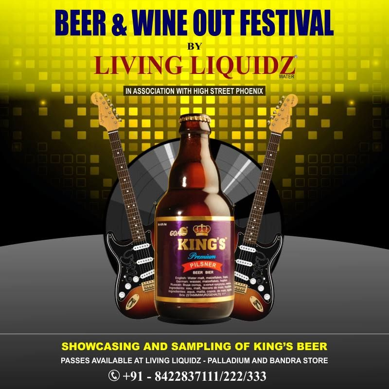 You can't afford to miss this!  Goa's King's Beer is going to be available at the #Beer & #Wine Out Festival at High Street Phoenix this weekend!   #BeerWineOut - Passes available at Living Liquidz India Pvt. Ltd., Bandra and Palladium Mumbai Stores.