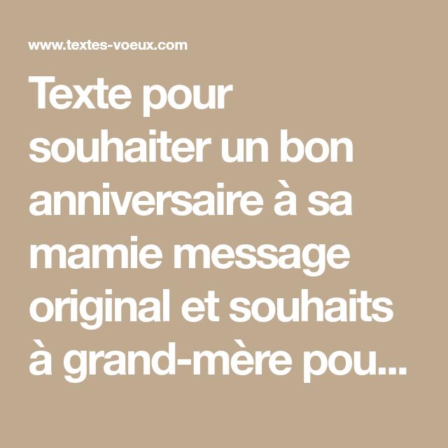 Texte Pour Souhaiter Un Bon Anniversaire A Sa Mamie Message Original