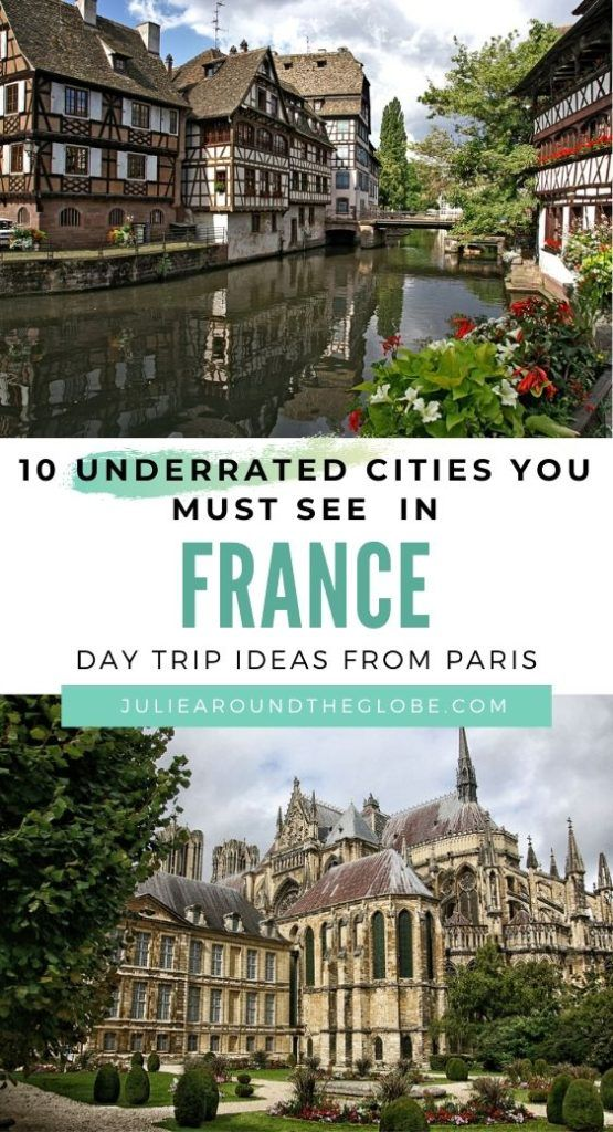 Top cities to visit in France that will make you want to skip Paris