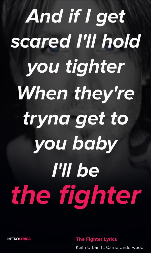 Keith Urban The Fighter Ft Carrie Underwood Lyrics And Quotes