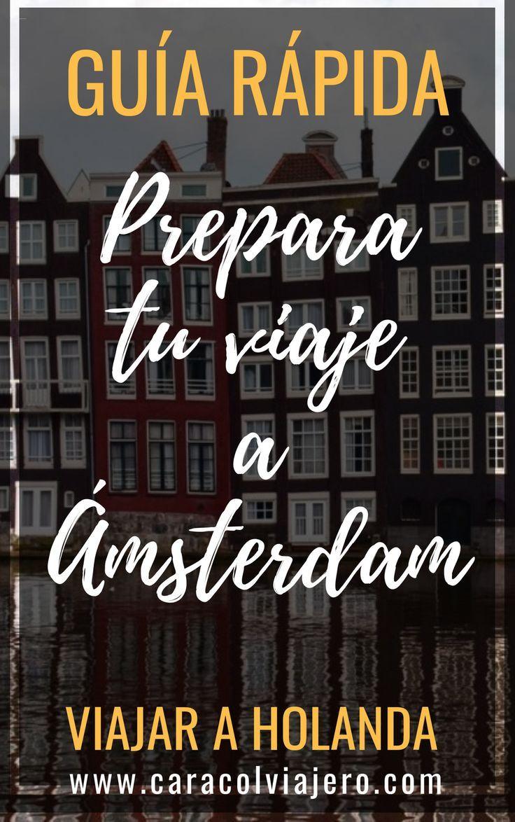 Qué Hacer En ámsterdam 10 Lugares Imprescindibles Caracol Viajero Amsterdam Viaje A Amsterdam Lista De Viaje