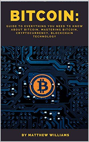 Bitcoin: Guide to Everything You Need to Know About Bitco... https://www.amazon.com/dp/B071GRQK5Y/ref=cm_sw_r_pi_dp_x_IerzzbQH6H24P