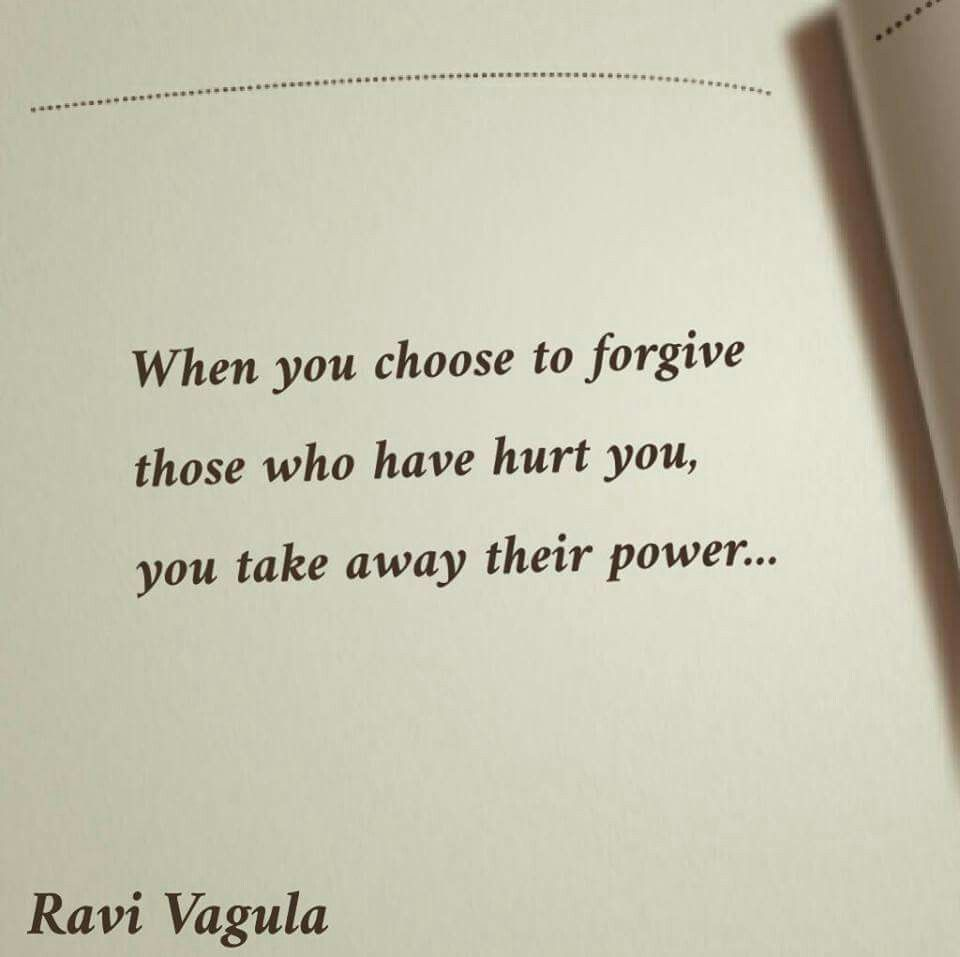 Choose to forgive...