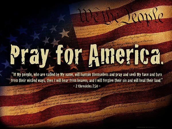If My People, who are call by My Name, will humble themselves and pray and seek  My face and turn from their wick… | Pray for america, Praying for our country, Pray