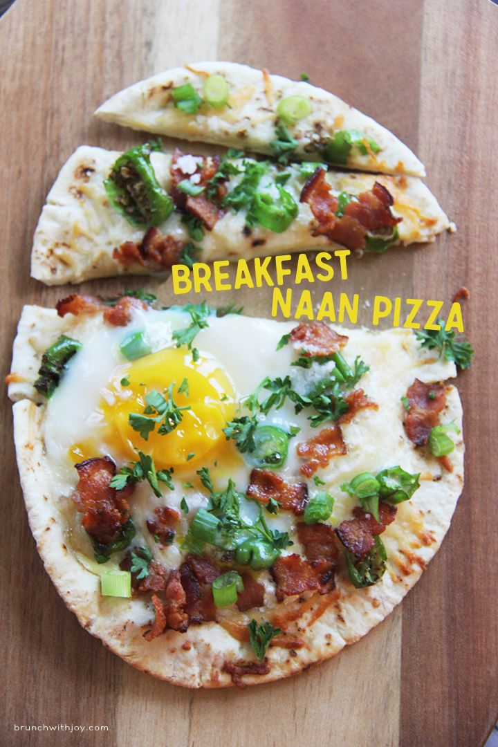 Breakfast Naan Pizza: Time to wake and bake (your pizza, of course). Pop your fa…