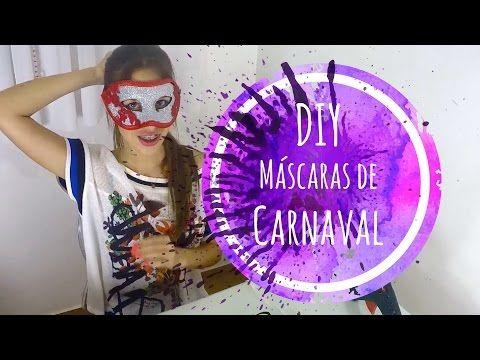 DIY: Máscaras de Carnaval - YouTube