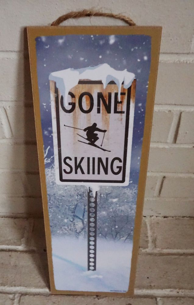 Street Sign Home Decor Alluring Gone Skiing Skiier Lodge Ski Log Cabin Home Decor Snowing Snow Inspiration