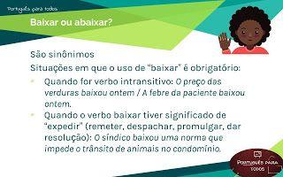 Português para todos: Baixar ou abaixar?