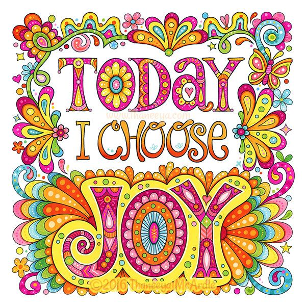 Today I Choose Joy Colored Free Page By Thaneeya Mcardle Joy