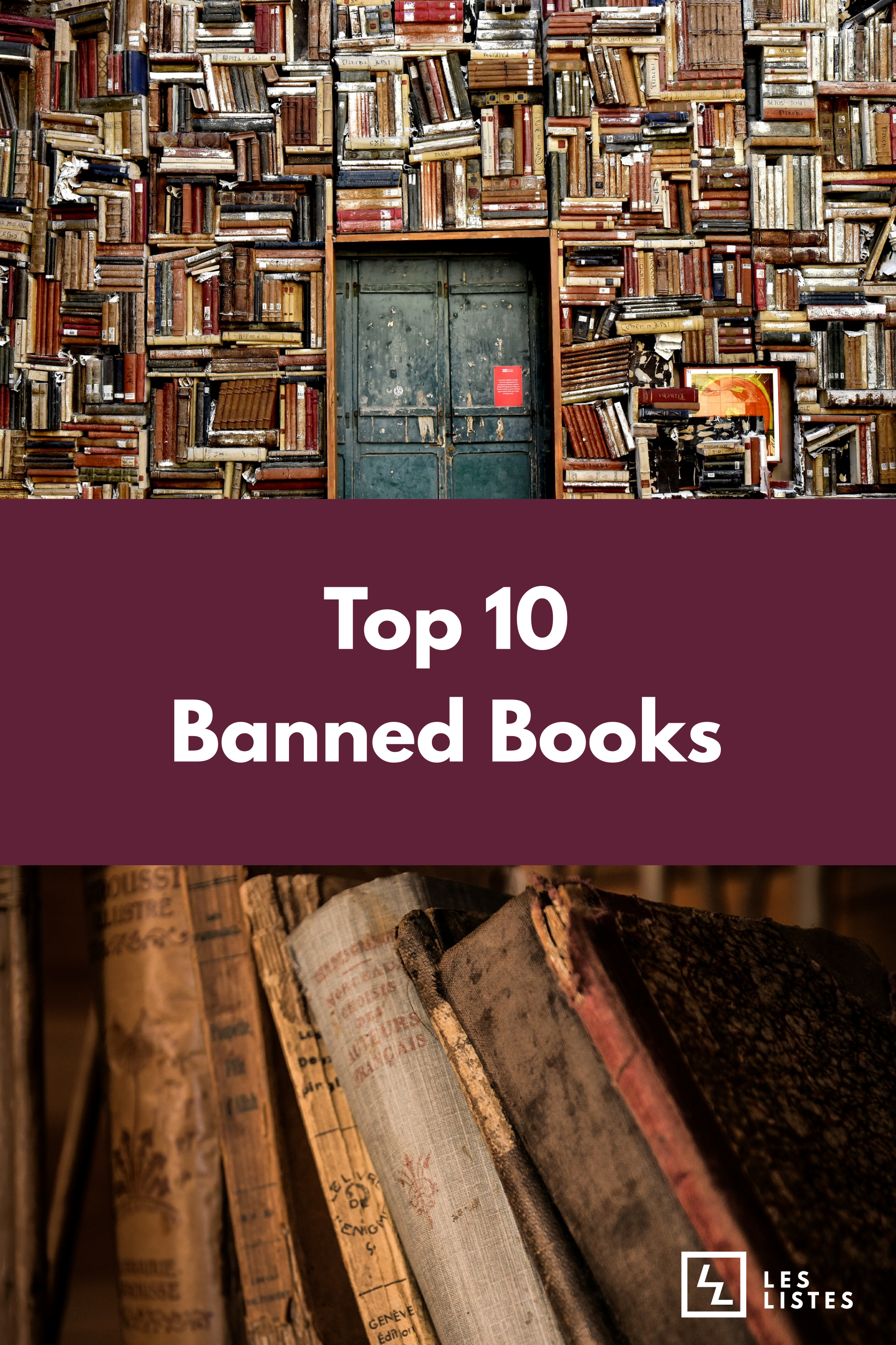 Since People Started Reading Books Governments And Counties Have Sought To Ban Literature They Deemed Inappropriate Banned Books History Of Literature Books