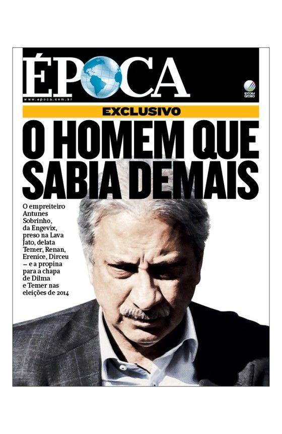 Revista ÉPOCA - capa da edição 932 - O homem que sabia demais (Foto: Rodrigo Félix Leal / Futura Press)