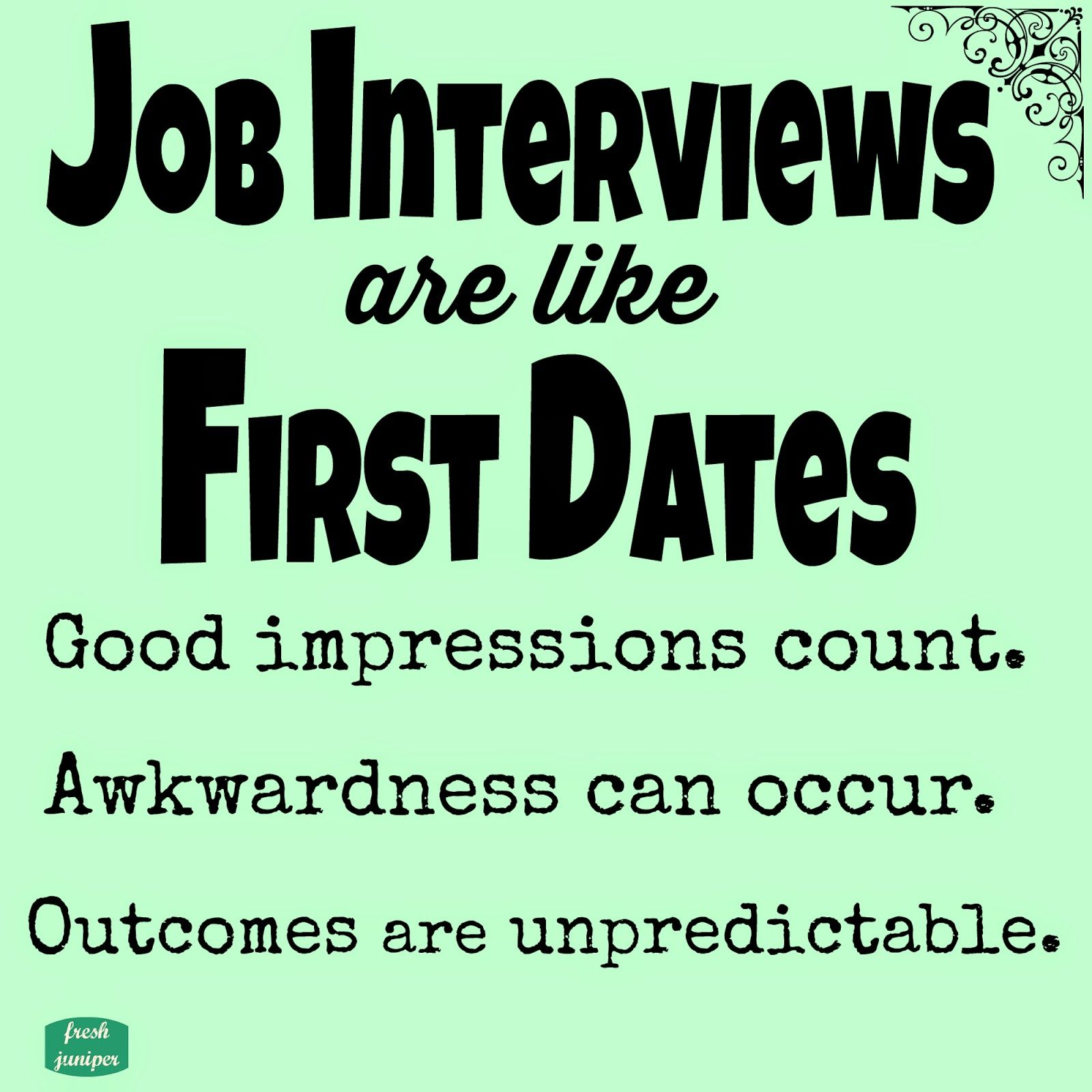Quality Of Work Quotes: Job Interviews Are Like First Dates #freeprintable #quote