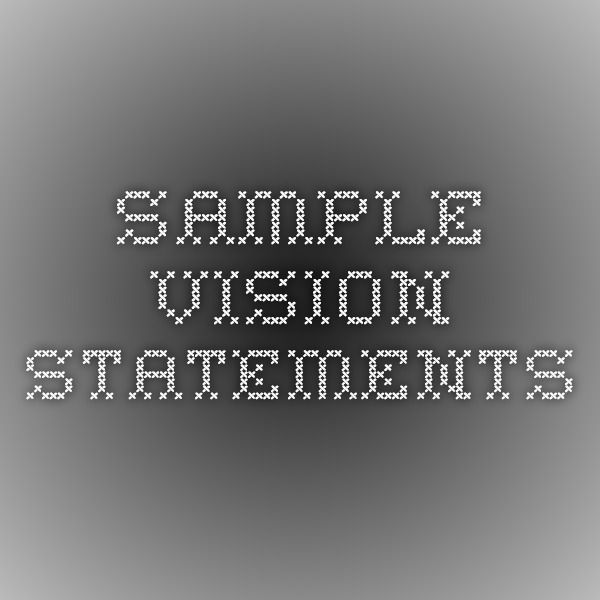 Sample Vision Statements  LeadershipManagement  Strategy