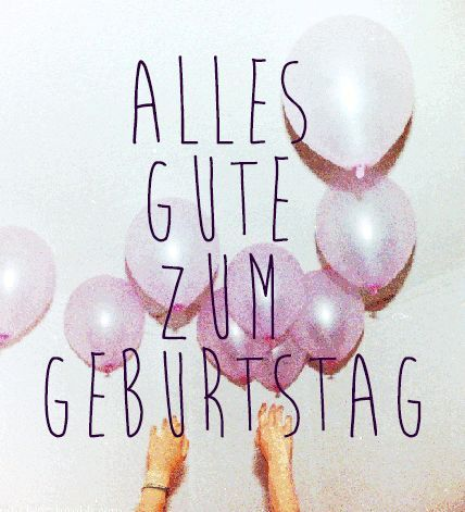 Alles Gute Zum Geburtstag - Say Happy Birthday In German