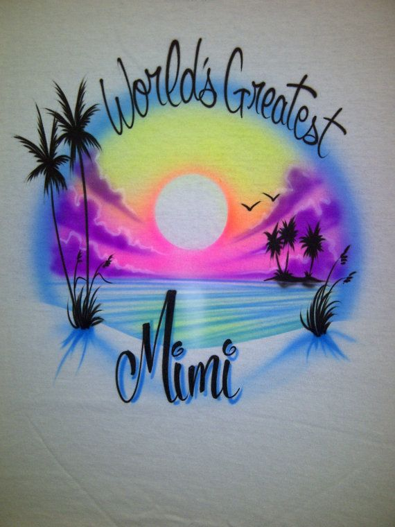 ca843c3d3 Airbrush Worlds Greatest T-Shirt Personalized with Name Mimi Mom Dad ...