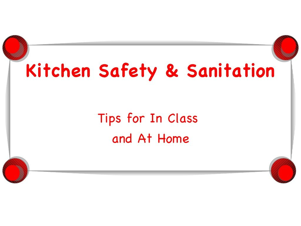 Safety & Sanitation PowerPoint by emurfield via slideshare