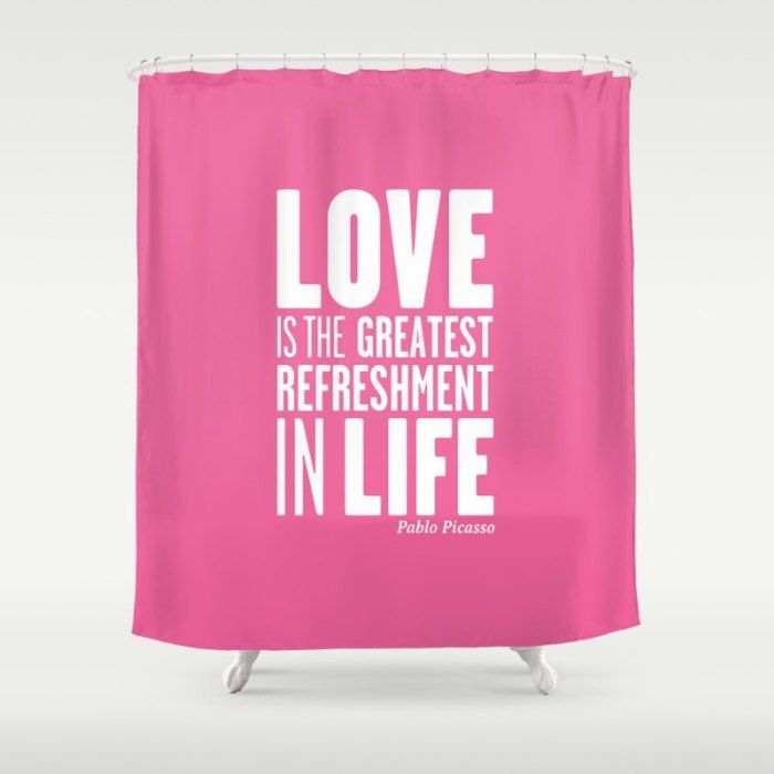 36 Colours Picasso LOVE Quote Shower Curtain Hot Pink Inspirational