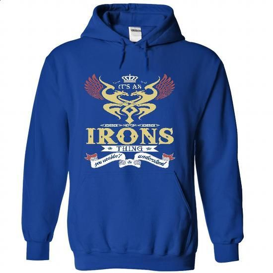 IRONS . its an IRONS Thing You Wouldnt Understand  - T  - #shirt women #tshirt ideas. I WANT THIS => https://www.sunfrog.com/Names/IRONS-it-RoyalBlue-47642086-Hoodie.html?68278
